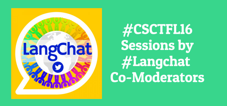 #CSCTFL16 Sessions by #Langchat Mods